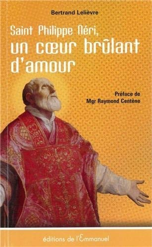 9782353891139: Saint Philippe N�ri : Un coeur br�lant de charit�