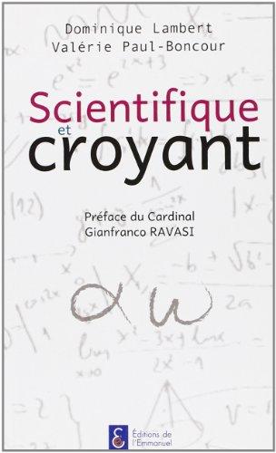 9782353891573: Scientifique et croyant