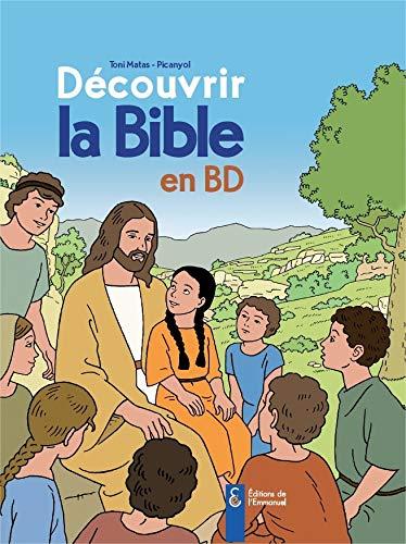 9782353891603: decouvrir la bible en bd - ancien et nouveau testament
