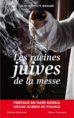LES RACINES JUIVES DE LA MESSE: JEAN-BAPTISTE NADLER