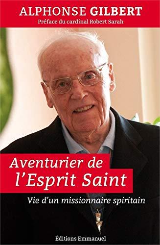9782353895649: Aventurier de l´Esprit Saint