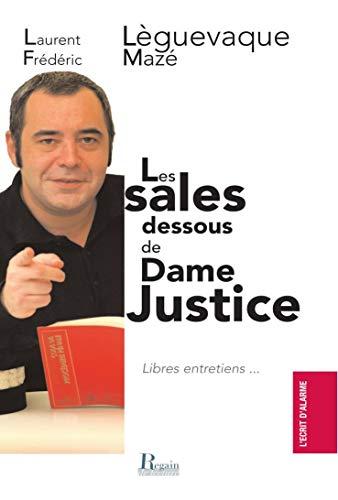 9782353910014: Les sales dessous de Dame Justice