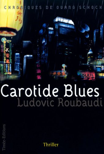 9782354010799: CAROTIDE BLUES