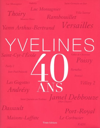 9782354010928: 40 ans des Yvelines (French Edition)
