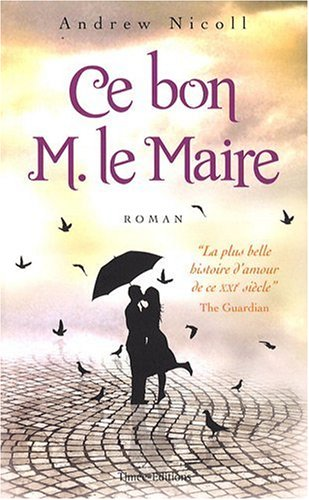 9782354012045: Ce bon M le Maire (French Edition)