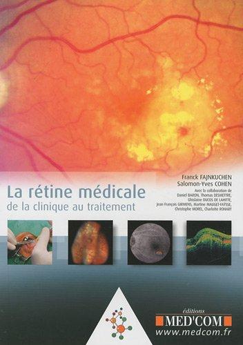 La rétine médicale: Collectif