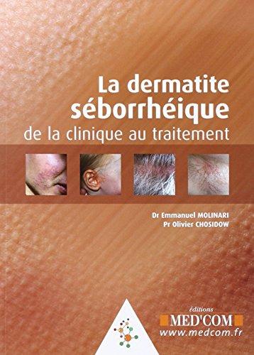 9782354030322: La dermatie seborrheique (French Edition)