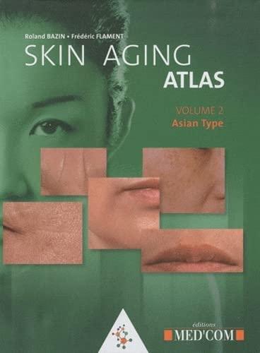 9782354030339: Skin Aging Atlas : Volume 2, Asian type