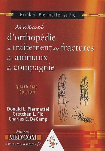 9782354030391: Manuel d'orthopédie et traitement des fractures des animaux de compagnie