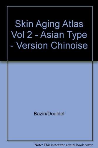 9782354030513: Skin Aging Atlas Vol 2 - Asian Type - Version Japonaise