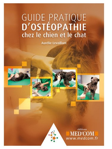 9782354030940: guide pratique d'osteopathie canine et feline
