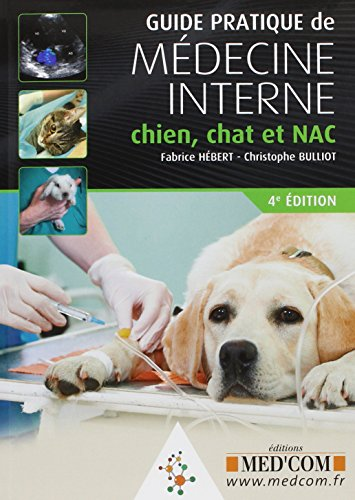 9782354031138: Guide pratique de m�decine interne chien, chat et NAC