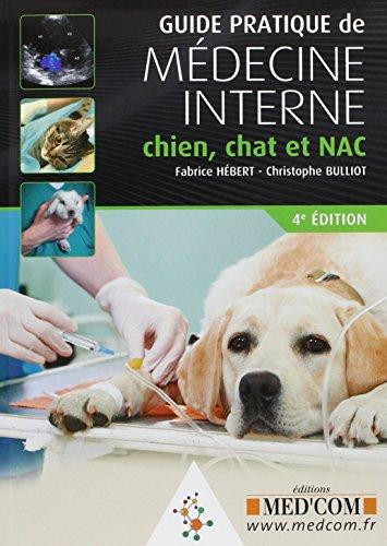 9782354031138: Guide Pratique de Medecine Interne Chien Chat et Nac 4 ed