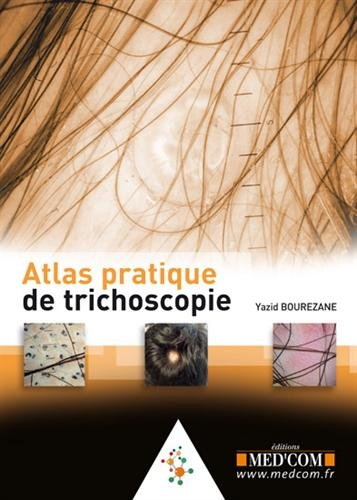 9782354031992: Atlas pratique de trichoscopie