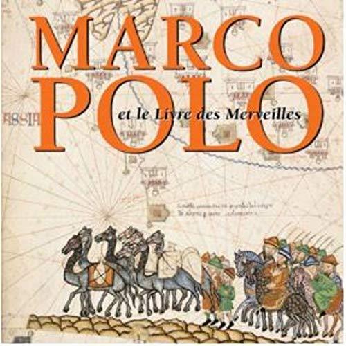 9782354040079: Marco Polo et le Livre des Merveilles