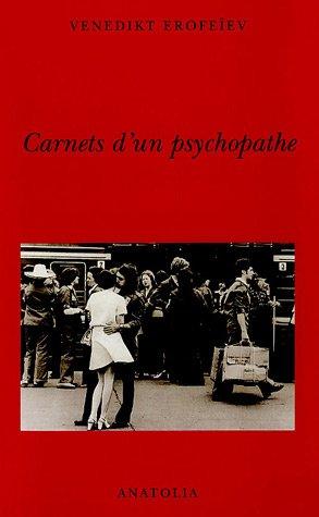 9782354060022: Carnets d'un psychopathe
