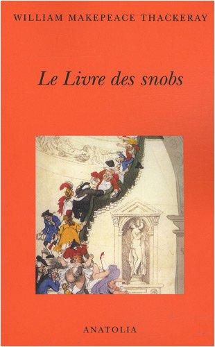 9782354060312: Le Livre des snobs : Par l'un d'entre eux