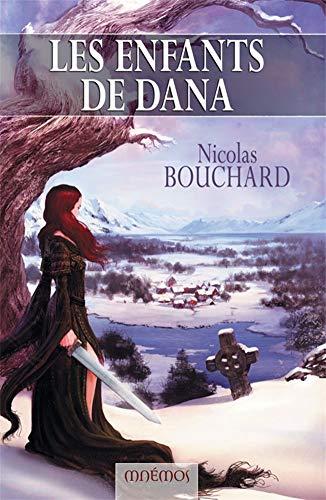 Les enfants de Dana (Icares): Nicolas Bouchard