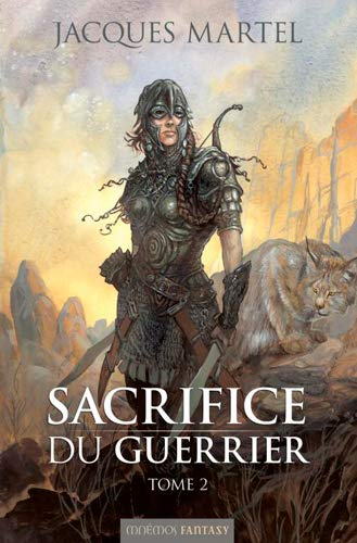 9782354080396: Sacrifice du guerrier, Tome 2 (French Edition)