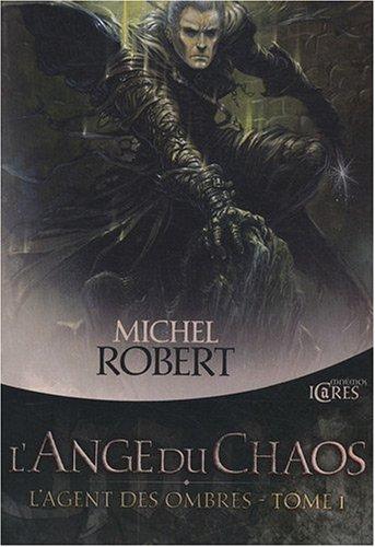 9782354080679: L'Agent des ombres, tome 1 : L'ange du chaos