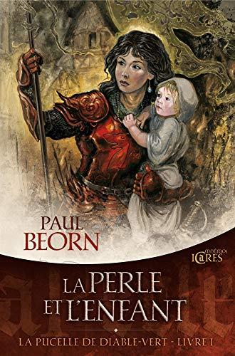 9782354080914: La Pucelle de Diable-Vert, Tome 1 (French Edition)