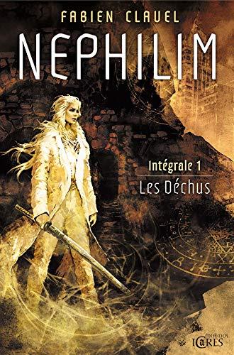 9782354081379: Nephilim Intégrale, Tome 1 : Les Déchus