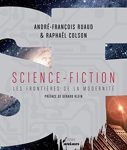9782354081744: Science-fiction : Les fronti�res de la modernit�