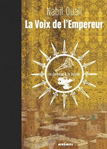 9782354082789: La Voix de l'Empereur, tome 1 - Le Corbeau et la Torche
