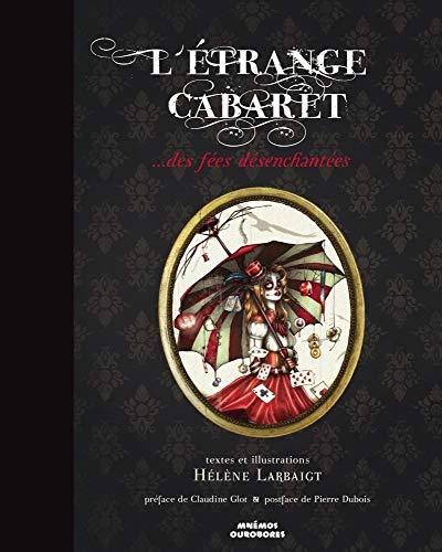9782354082826: L'Etrange cabaret... des f�es d�senchant�es