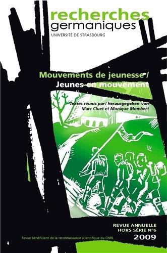 9782354100056: Recherches germaniques, Hors-série N° 6/2009 : Mouvements de jeunesse, jeunes en mouvement