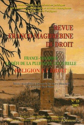 France-Maghreb le Defi de la Pluralite Culturelle - Religion et Droit. Revue Franco-Maghrebine de ...