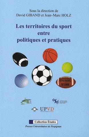 9782354120160: Les territoires du sport entre politiques et pratiques
