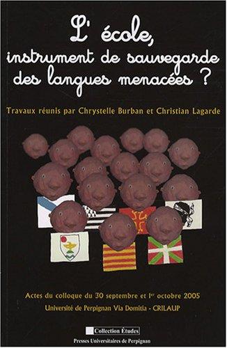 9782354120184: L'école, instrument de sauvegarde des langues menacées ? (Etudes)