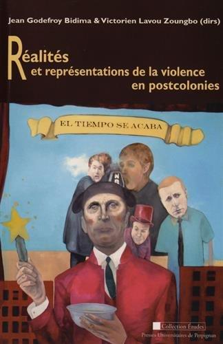 9782354120429: Réalités et Représentations de la Violence Enpostcolonies (Etudes)