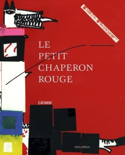 Le Petit chaperon rouge Pacovska, Kveta and