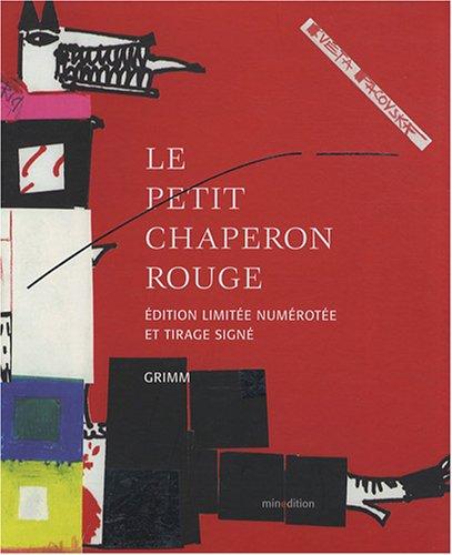 9782354130190: Le Petit Chaperon rouge : Edition limitée