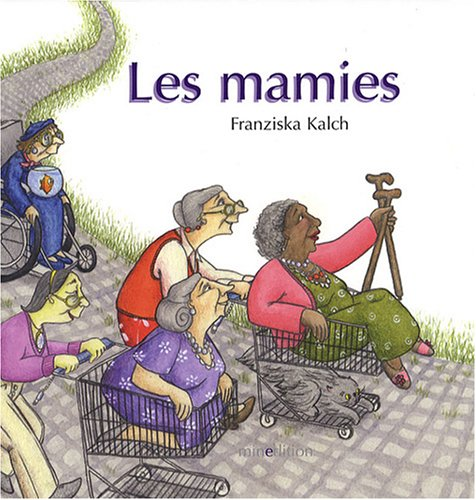 9782354130381: Les mamies (French Edition)