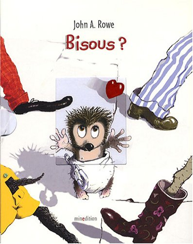 Bisous ? (French Edition): JOHN ALFRED ROWE