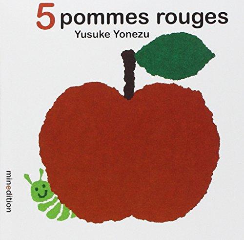 5 POMMES ROUGES: YONEZU YUSUKE