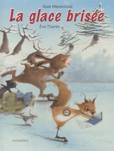 GLACE BRISÉE (LA): WESTERLUND KATE