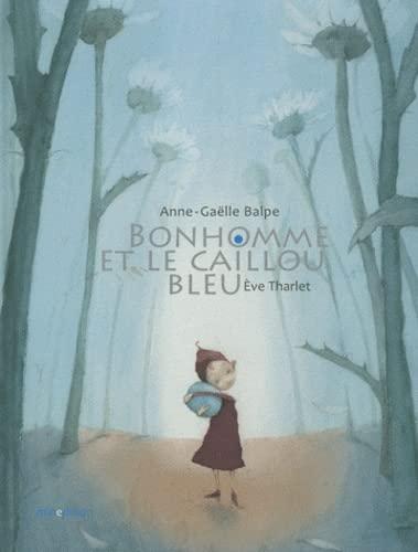 9782354131289: Bonhomme et le caillou bleu (French Edition)