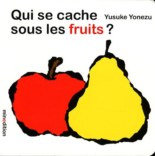 9782354131401: Qui se cache sous les fruits ? (French Edition)