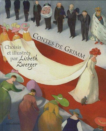 9782354131852: Contes de Grimm : Choisis et illustrés par Lisbeth Zwerger