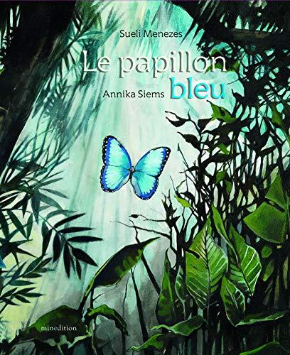 9782354132231: Le papillon bleu