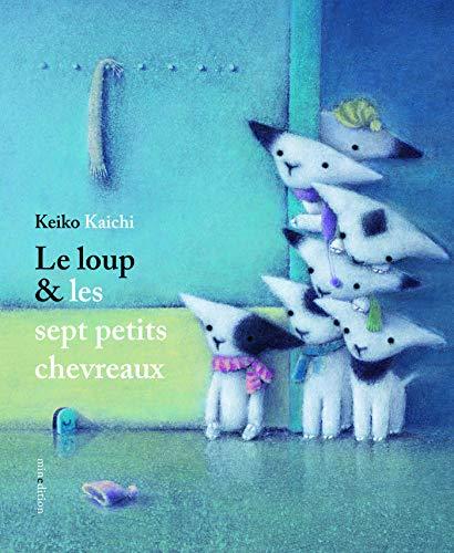 9782354132477: Le loup & les sept petits chevreaux (Livre d'images)