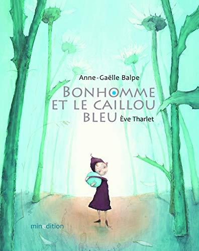 9782354132699: Bonhomme et le caillou bleu mini