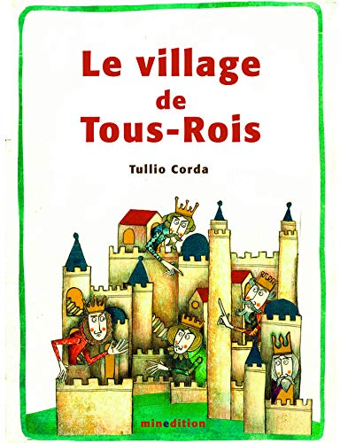 9782354132965: Le village de Tous-Rois
