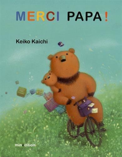 MERCI PAPA: KAICHI KEIKO