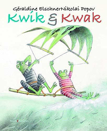 9782354133313: Kwak & Kwik en renoncent jamais