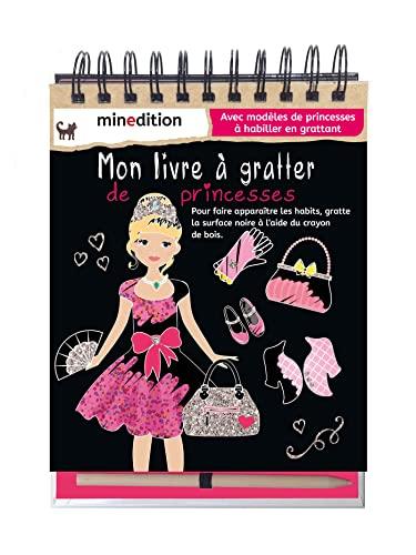 9782354133641: Mon livre à gratter des princesses : Avec modèles de princesses à habiller en grattant - Avec un crayon de bois